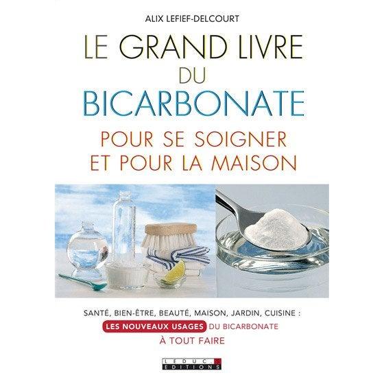 Le grand livre du bicarbonate leduc s leroy merlin - Le grand livre du rangement ...