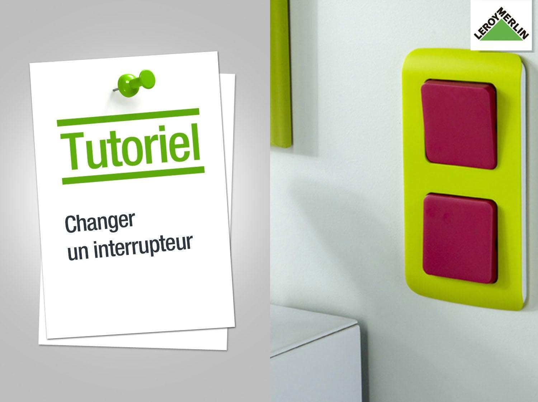 comment changer un interrupteur ? | leroy merlin - Comment Changer Un Rouleau De Peinture