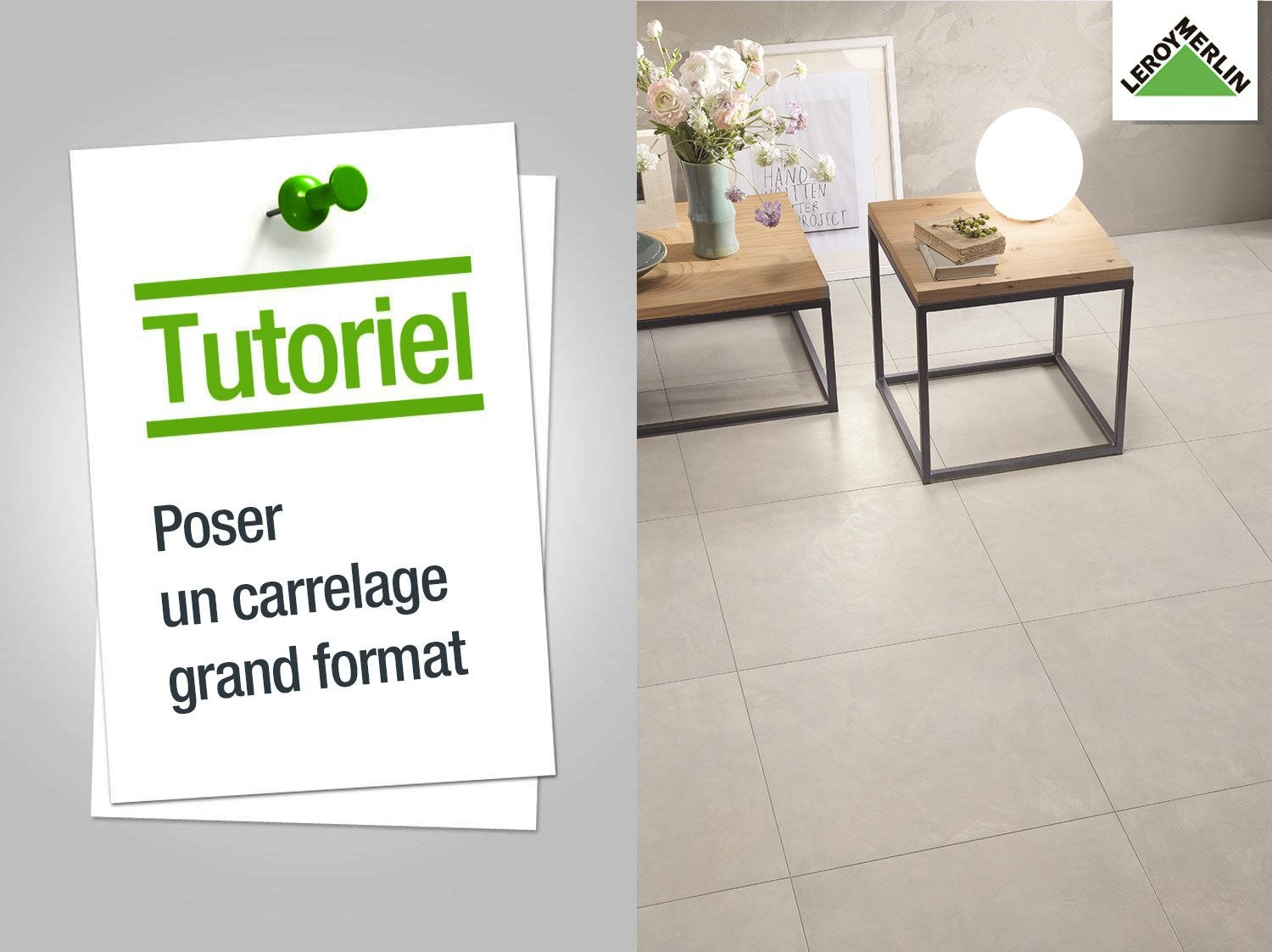 poser du carrelage grands carreaux
