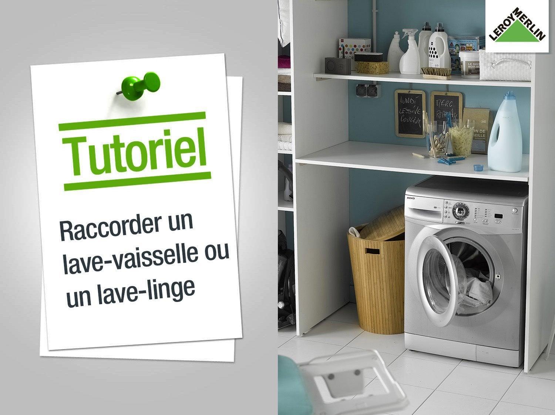 Connu Comment raccorder un lave-vaisselle ou un lave-linge ? | Leroy Merlin DU29