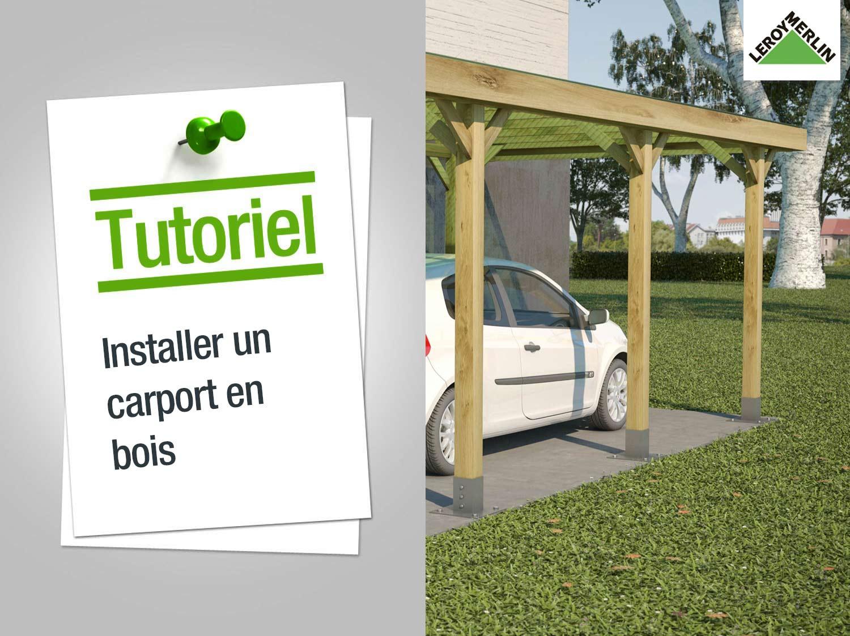 Comment installer un carport en bois ? | Leroy Merlin