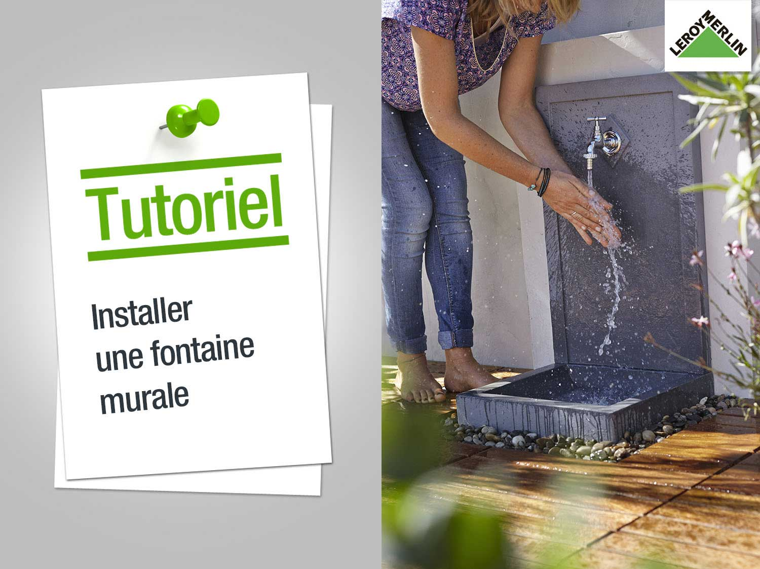 Comment installer une fontaine murale ? | Leroy Merlin