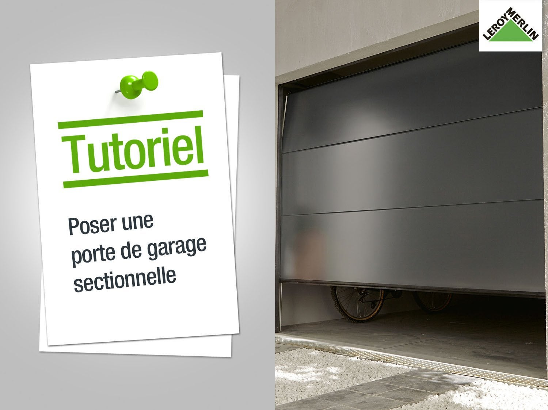Comment poser une porte de garage sectionnelle ? | Leroy Merlin