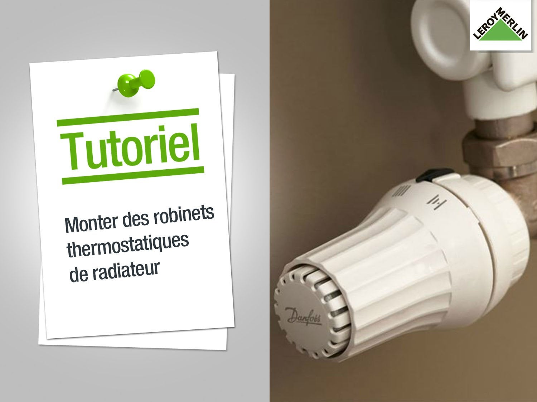 Comment monter des robinets thermostatiques de radiateur ? | Leroy ...
