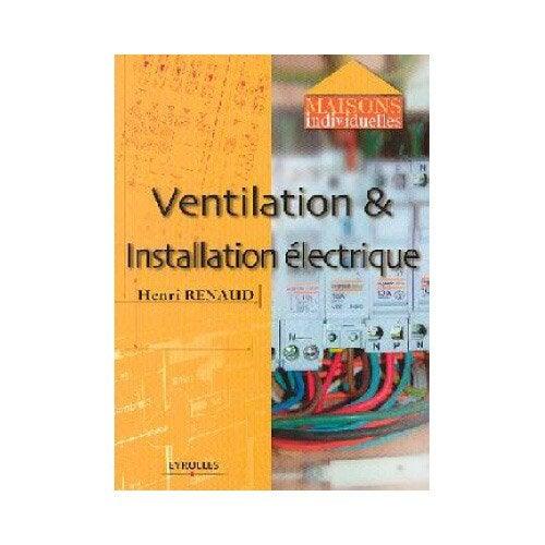 Ventilation installation lectrique eyrolles leroy merlin - Installation leroy merlin ...