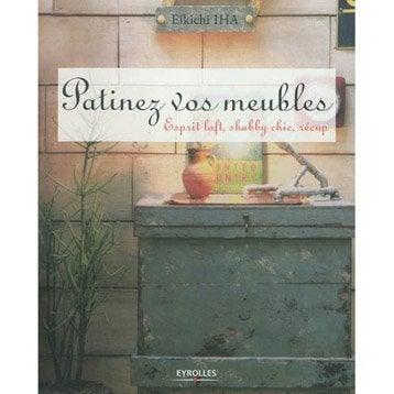 Image of Patinez vos meubles, Eyrolles fb633cb24aa389efd25ce9dba4e8b836