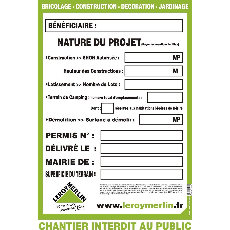 Panneau permis de construire 1 2 x 0 8 m leroy merlin - Panneau affichage declaration prealable ...
