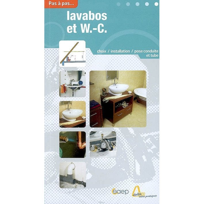 Choisir et installer wc et lavabos saep leroy merlin - Wc avec lavabo integre leroy merlin ...