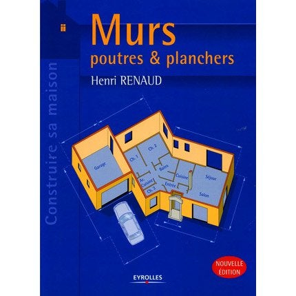 Murs poutres planchers eyrolles leroy merlin - Plancher leroy merlin ...