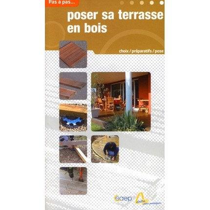 Terrasses en bois saep leroy merlin - Terrasse en bois leroy merlin ...
