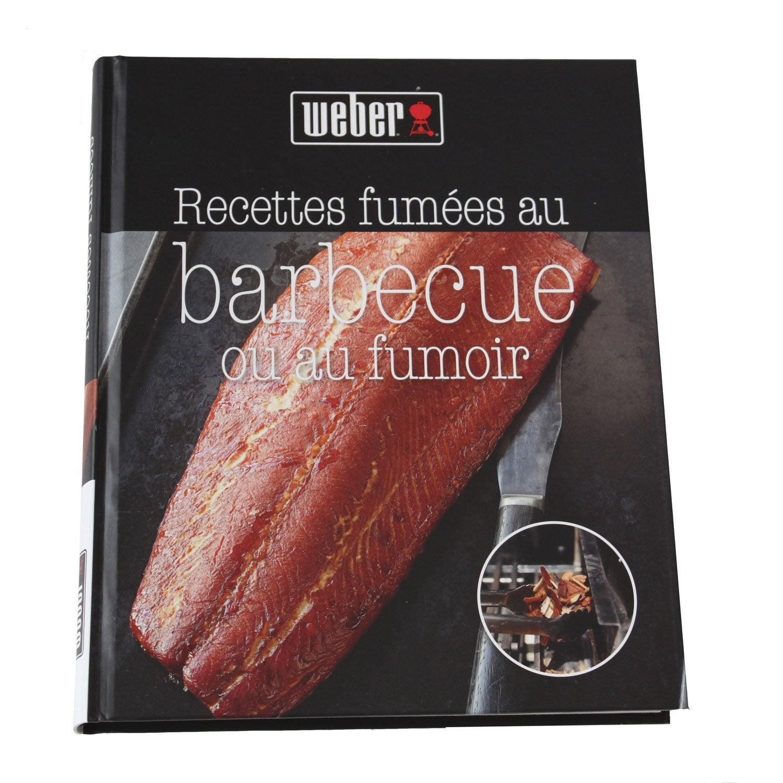 livre de recettes livre de recette fumees au bbq weber leroy merlin. Black Bedroom Furniture Sets. Home Design Ideas