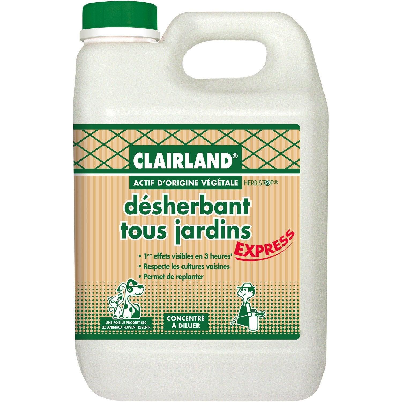 D sherbant polyvalent clairland bioline 2 5 l leroy merlin - Desherbant total naturel ...
