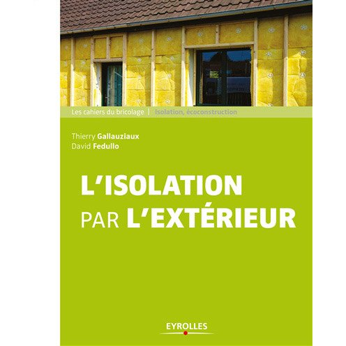 L 39 isolation par l 39 ext rieur eyrolles leroy merlin - Guirlande exterieur leroy merlin ...