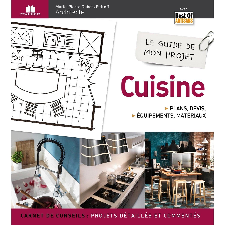leroy merlin mon projet cuisine id es d 39 images la maison. Black Bedroom Furniture Sets. Home Design Ideas