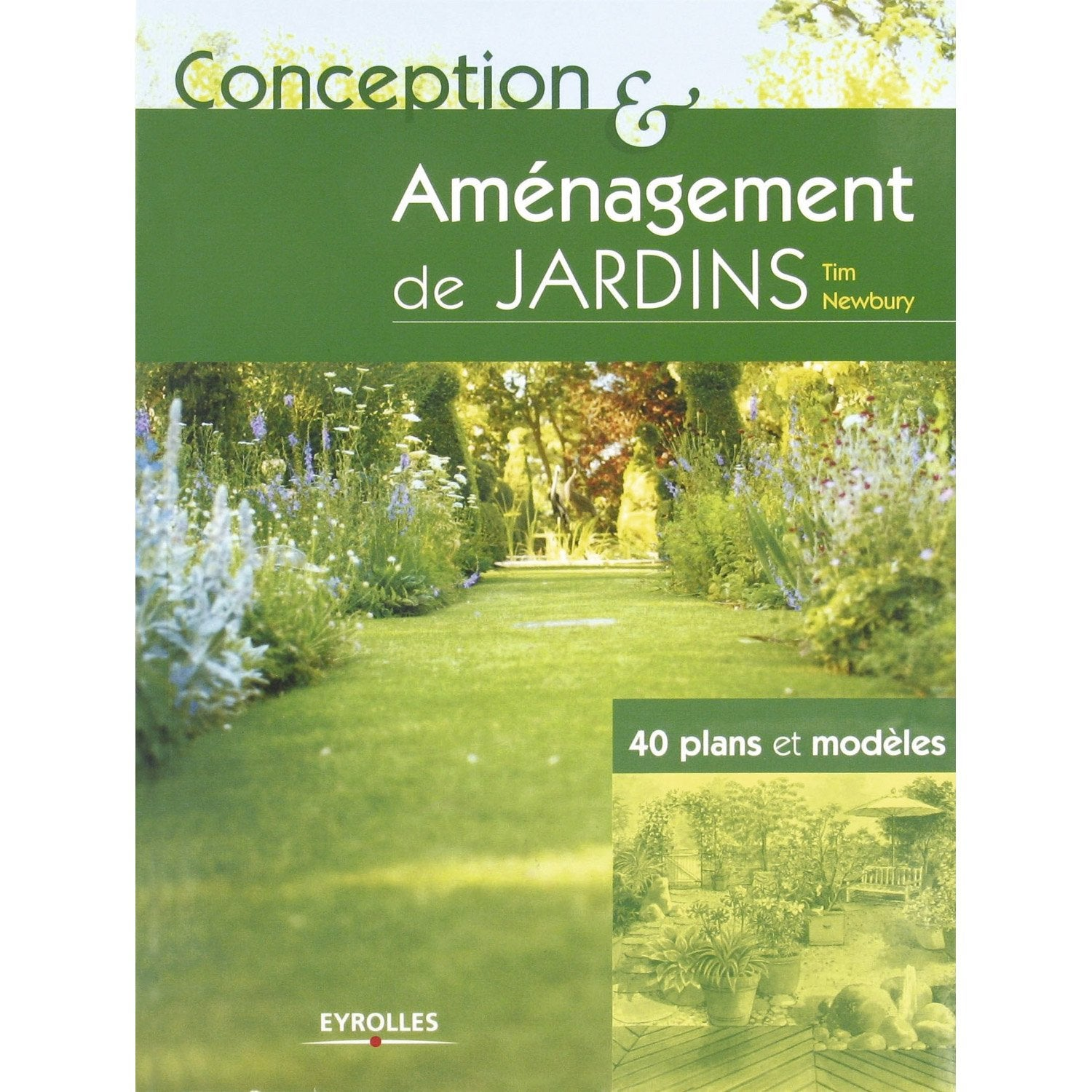 Conception et am nagement de jardin eyrolles leroy merlin for Formation conception de jardin