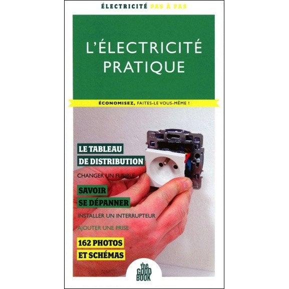 L 39 lectricit pratique the good book leroy merlin - Leroy merlin electricite ...