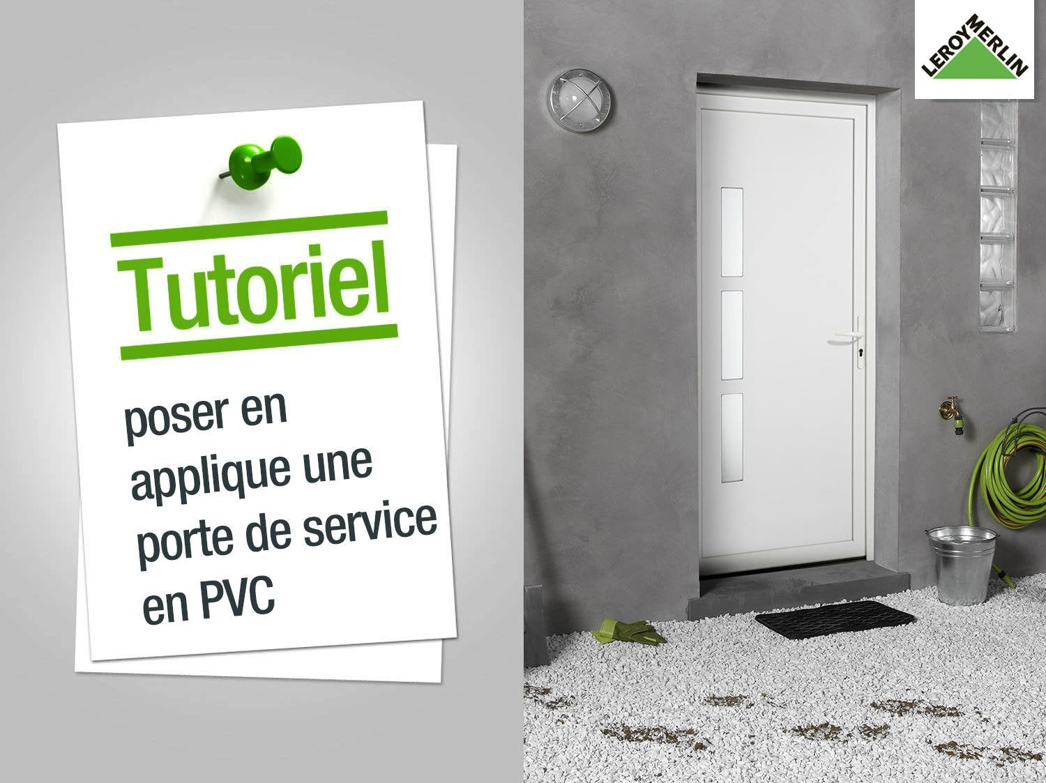 Comment mettre une porte pvc for Dimension porte de service pvc