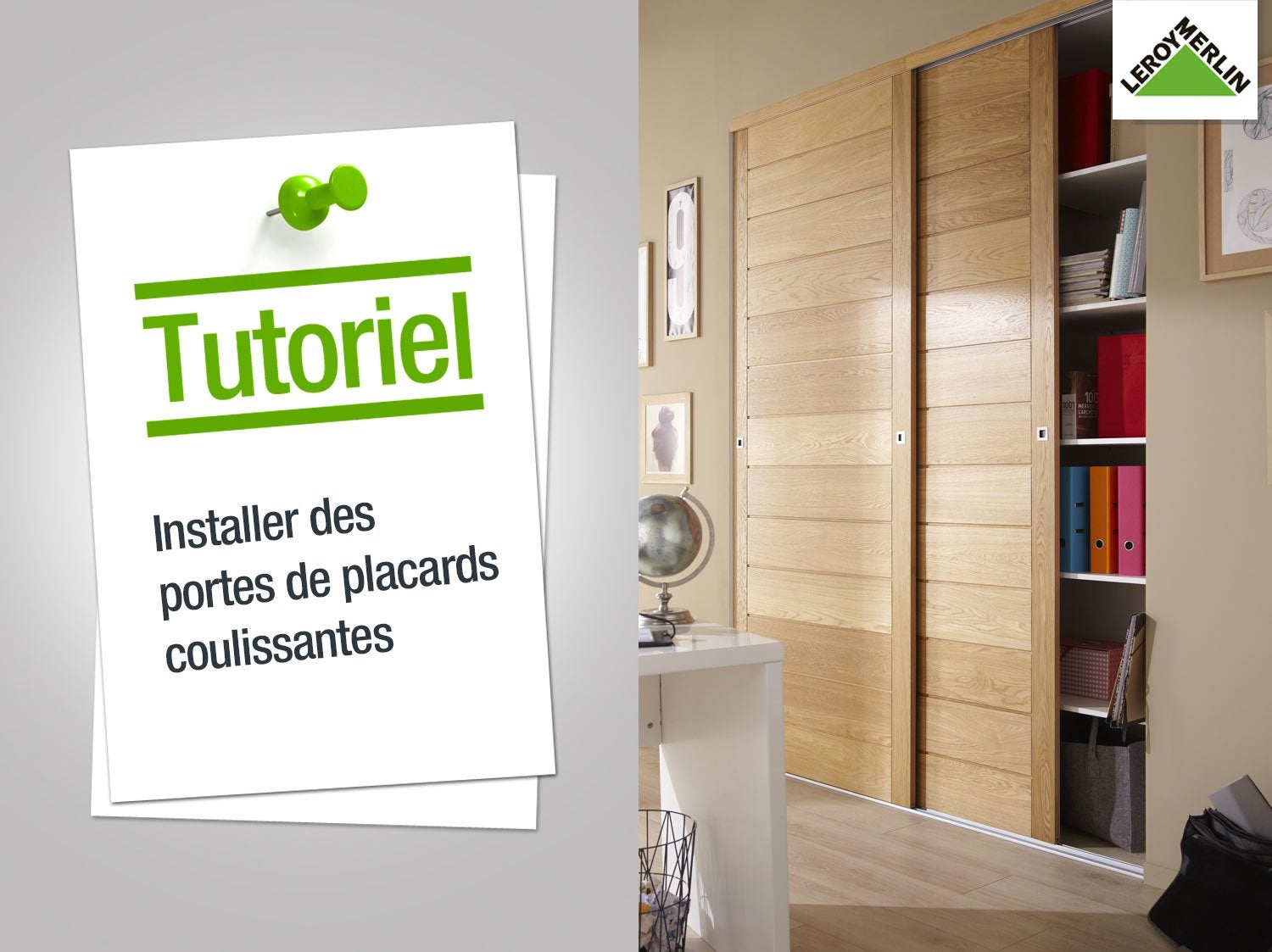 comment installer des portes de placards coulissantes leroy merlin. Black Bedroom Furniture Sets. Home Design Ideas
